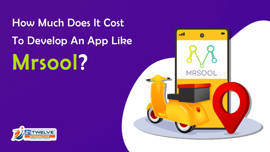 How Much Does It Cost To Develop An App Like Mrsool?