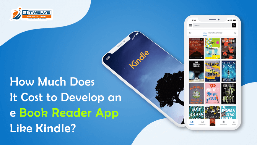 Learn How Much Does It Cost to Develop an App Like Kindle
