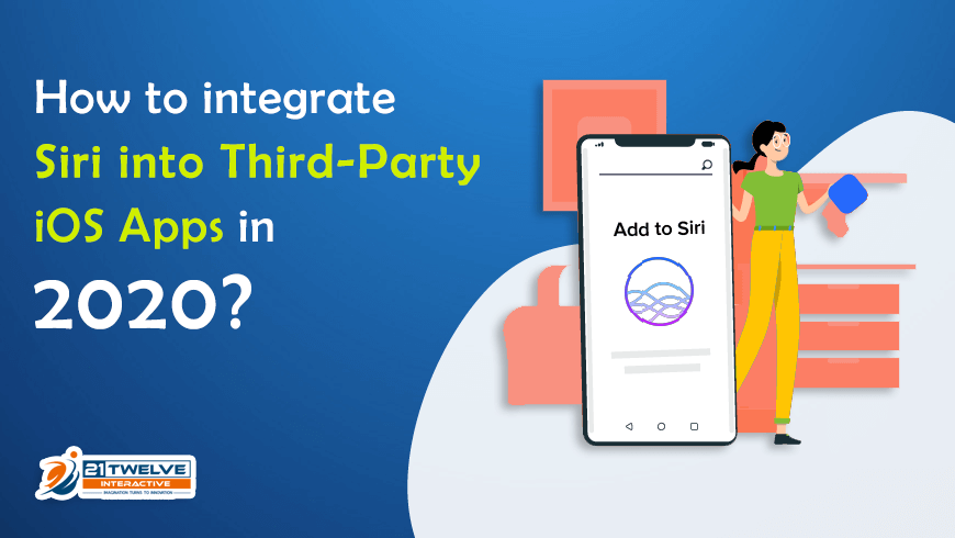 How to integrate Siri into Third-Party iOS Apps in 2020?