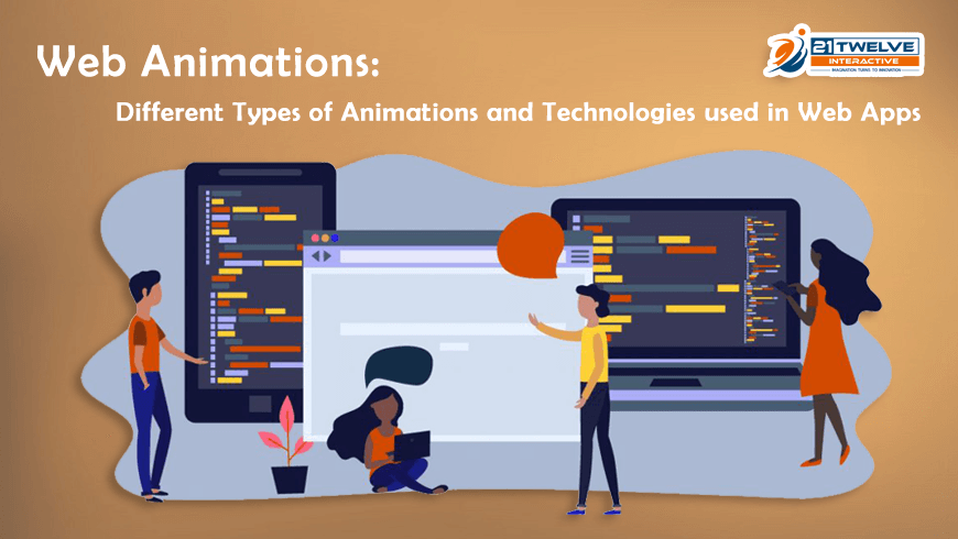 Web Animations: Different Types of Animations and Technologies used in Web Apps