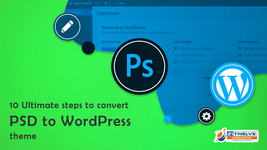 10 Ultimate Steps to Convert PSD to WordPress Theme