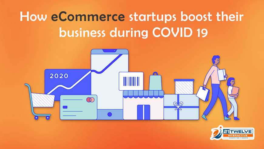 How eCommerce Startups Boost their Business During COVID-19