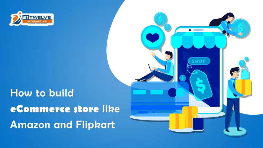 How To Build An Ecommerce Store Like Amazon And Flipkart