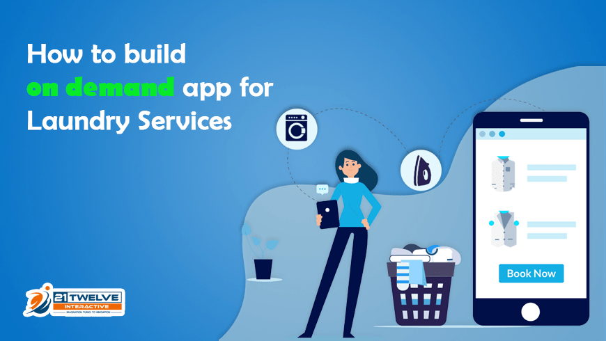 How to build an on-demand app for laundry services?