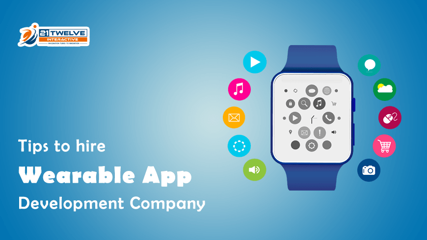Tips To Hire Wearable App Development Company