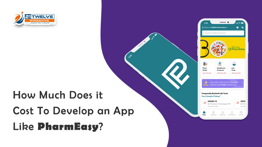 Learn How Much Does It Cost to Develop an App Like Pharmeasy
