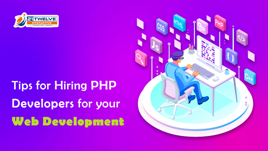 Tips for Hiring PHP Developers for Your Web Development