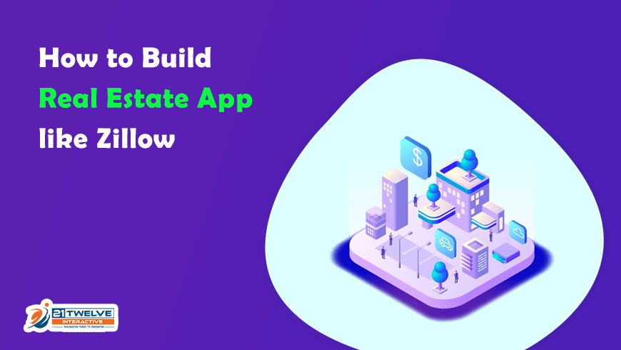 How to Build Real Estate App like Zillow