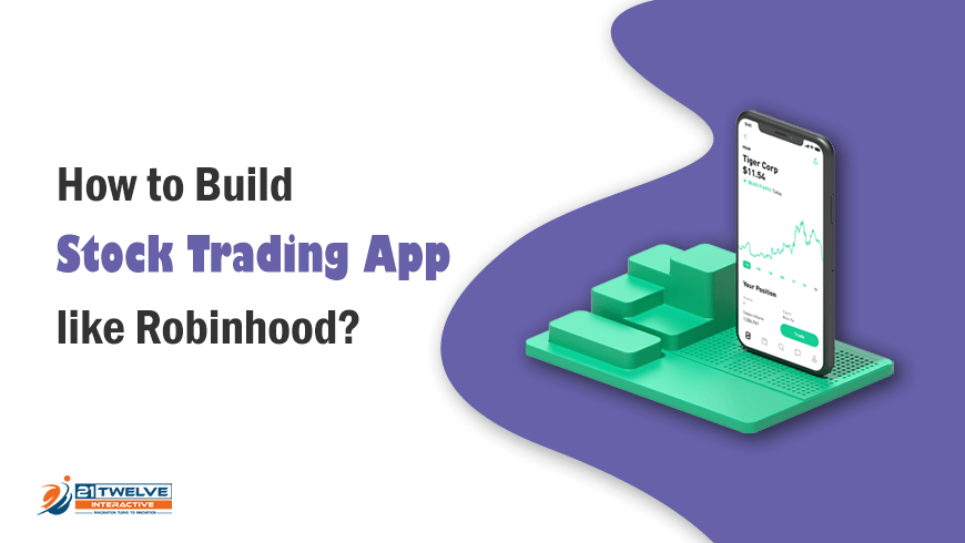 How to Build Stock Trading App like Robinhood?