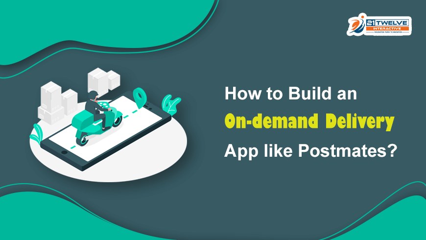 How to Build App Like Postmates?