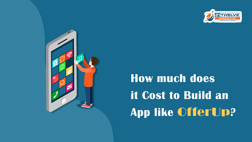 How much does it Cost to Build an App like OfferUp?
