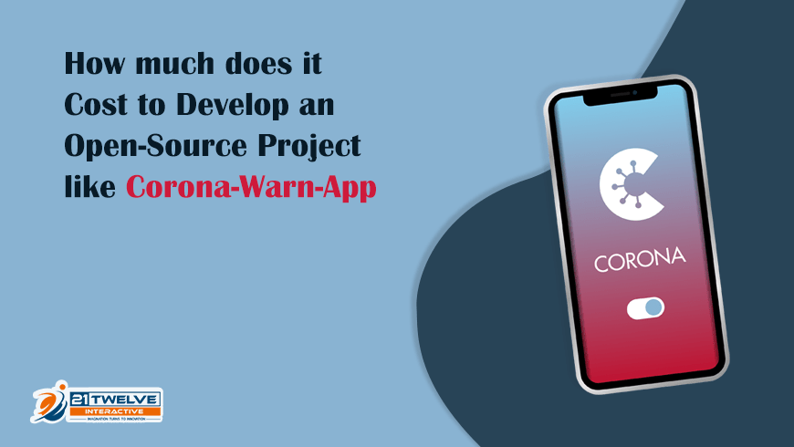 How much does it Cost to Develop an Open-source Project like Corona-Warn-App?