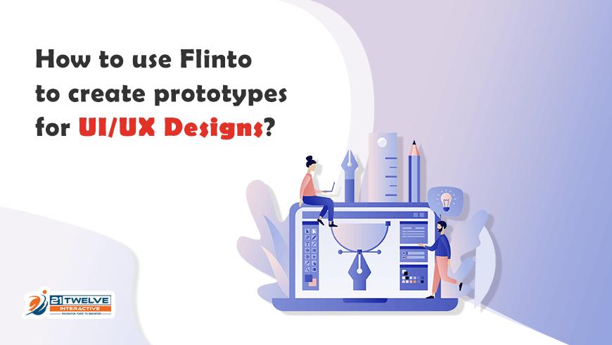 How to use Flinto to Create Prototypes for UI/UX Designs?