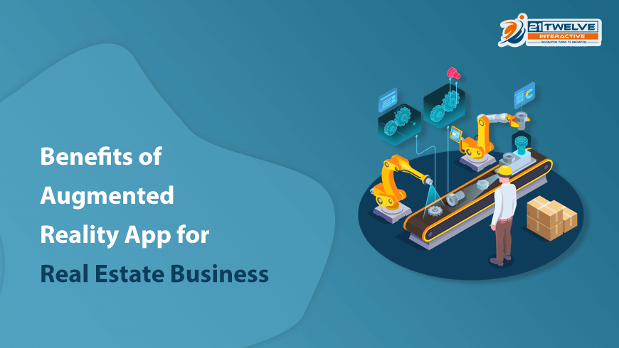 Benefits of Augmented Reality App for Real Estate Business