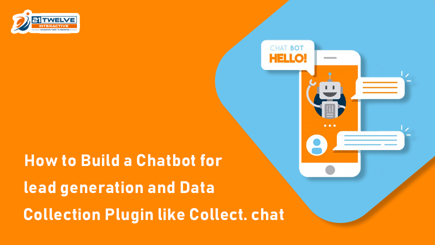 How To Build A Chatbot For Lead Generation And Data Collection Plugin Like Collect.Chat