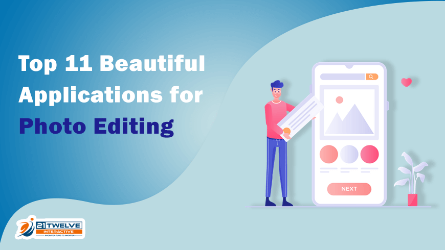 Top 11 Beautiful Applications for Photo Editing