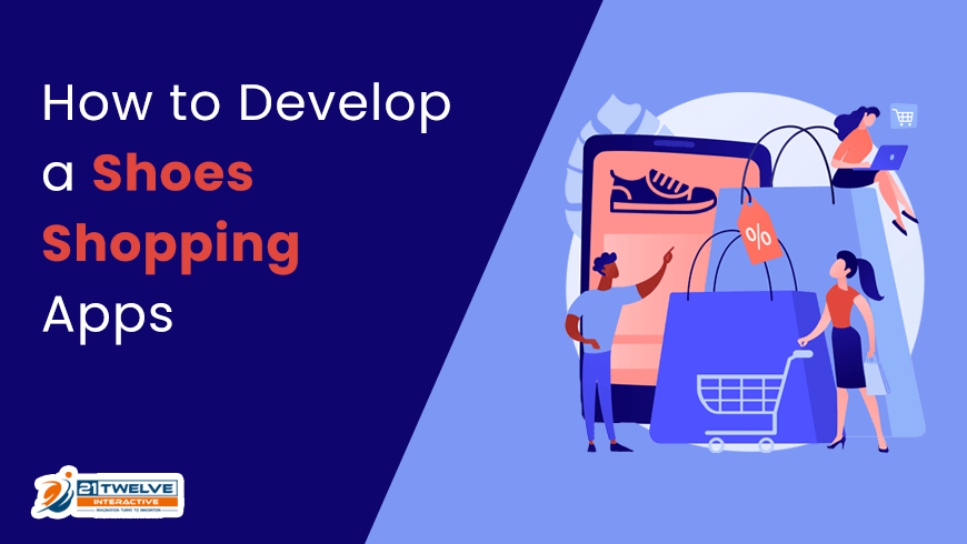 How to Develop a Shoes Shopping App?