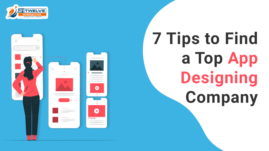 7 Tips to Find a Top App Designing Company