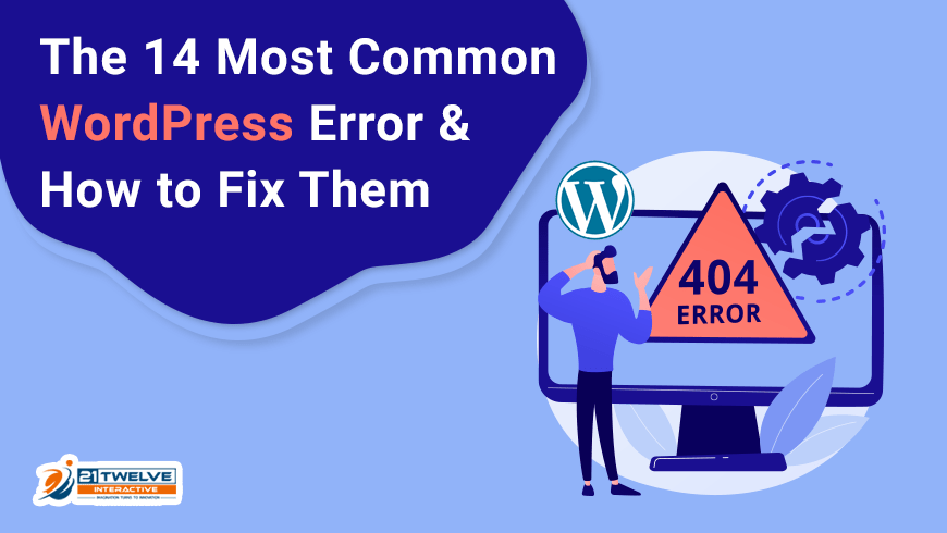 The 14 Most Common WordPress Errors & How to Fix Them
