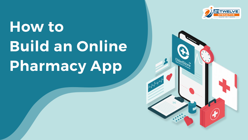 How to Build an Online Pharmacy App?