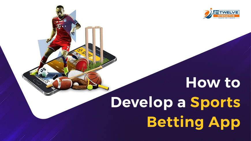 How to Develop a Sports Betting App