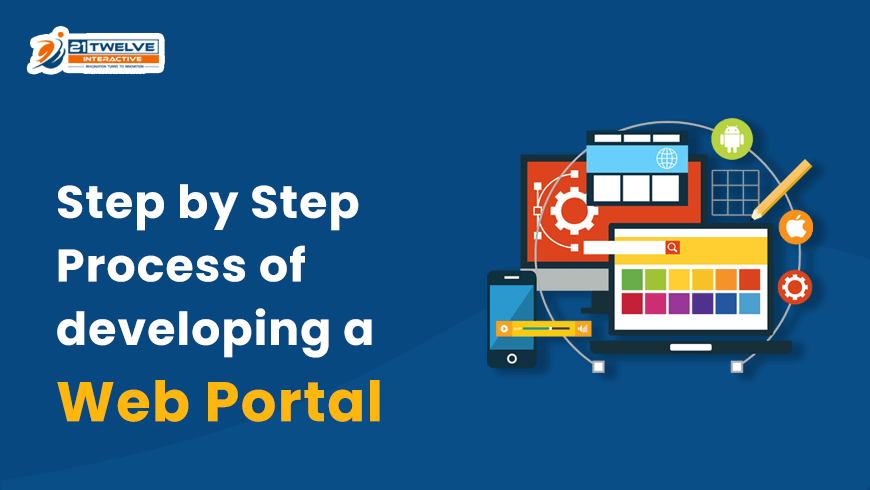 Step by Step Process of developing a Web Portal
