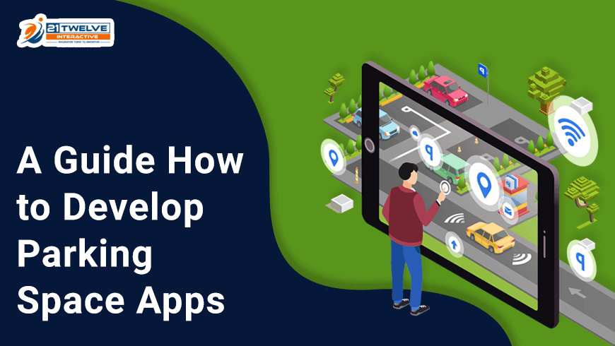 A Guide How to Develop Parking Space Apps