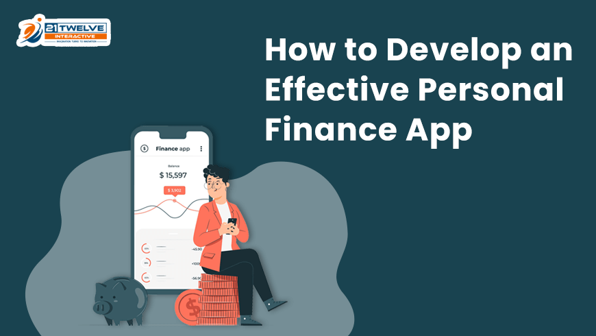 How to Develop an Effective Personal Finance App