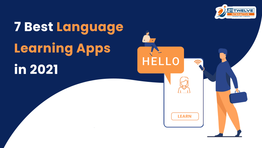7 Best Language Learning Apps in 2021