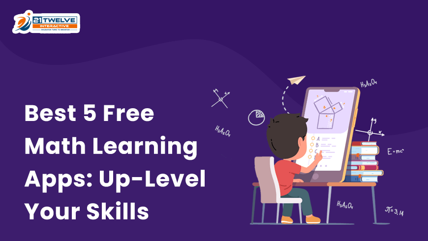 Best 5 Free Math Learning Apps: Up-Level Your Skills