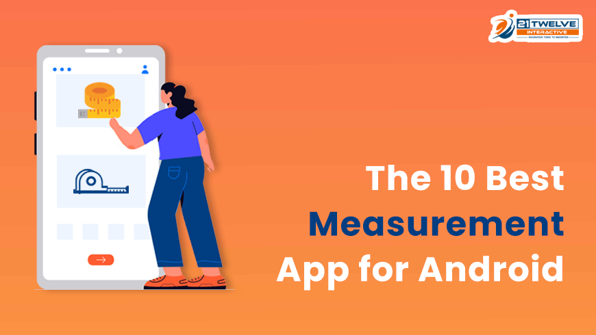 The 10 Best Measurement App for Android