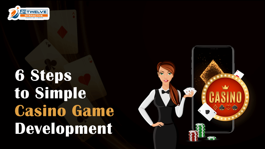 6 Steps to Simple Casino Game Development