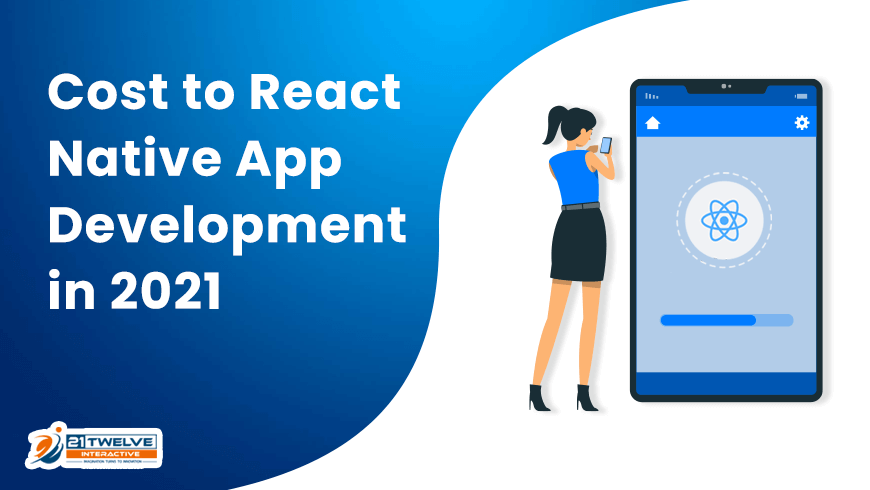 Cost to React Native App Development in 2021