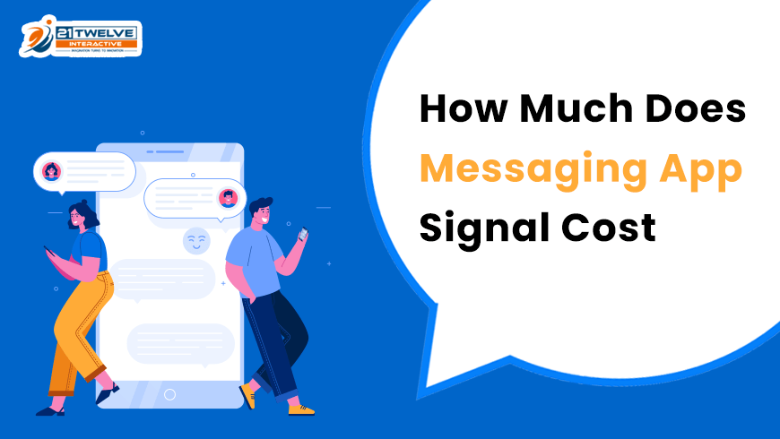 How Much Does Messaging App Signal Cost