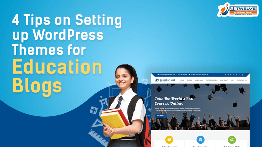 4 Tips on Setting up WordPress Themes for Education Blogs