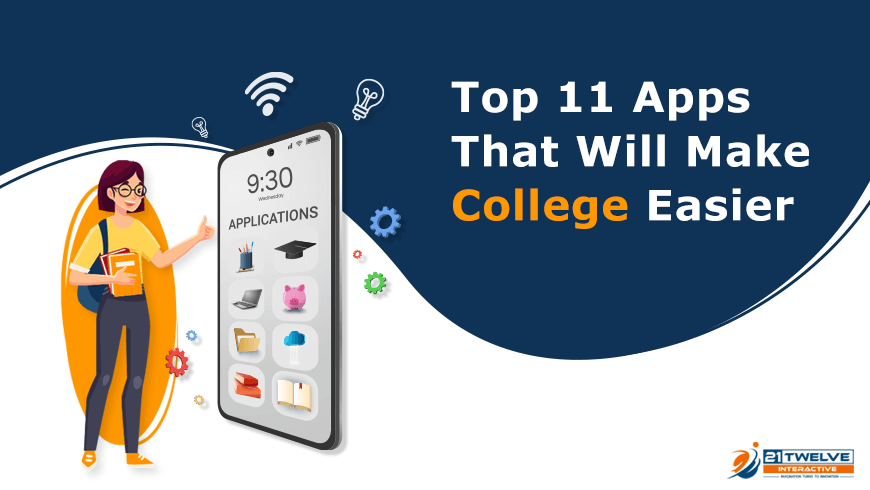 Top 11 Apps That Will Make College Easier