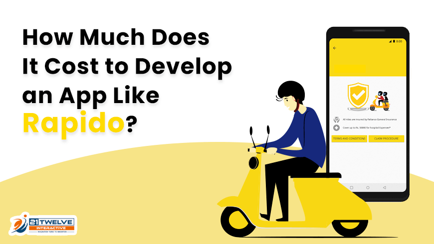 How Much Does It Cost to Develop an App Like Rapido?