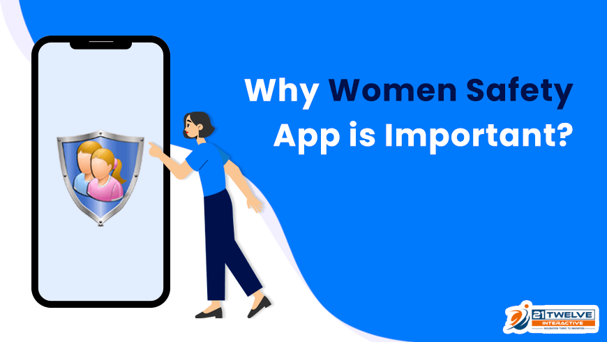 Why Women Safety App is Important?